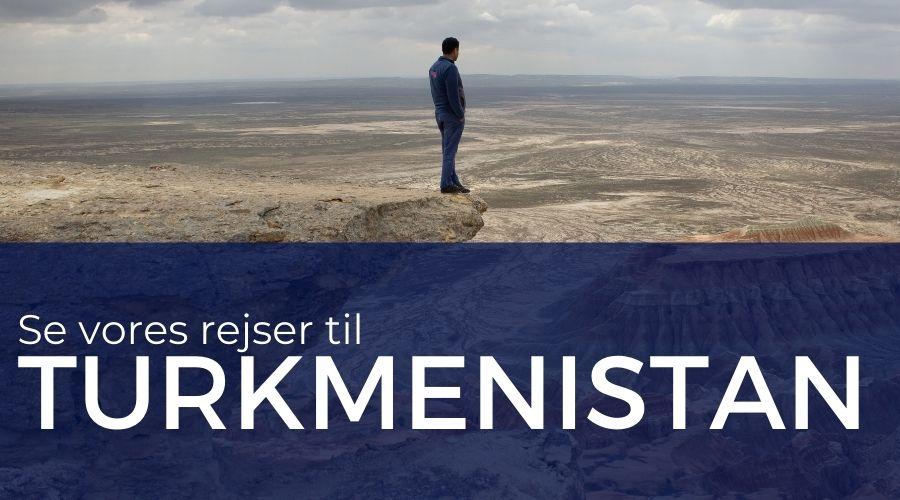 Rejser til Turkmenistan