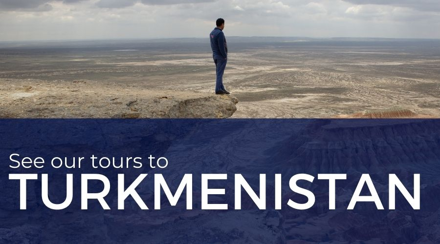Tours to Turkmenistan
